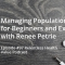 Podcast: Managing Patient Populations for Beginners and Experts